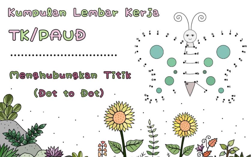 Lembar kerja anak TK PAUD - menghubungkan titik - kindergarten worksheet - connect the dots