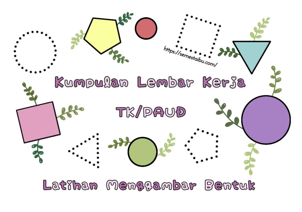 Lembar Kerja Anak TK - menebalkan garis bentuk - geometri