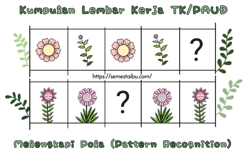 lembar kerja tk - paud - melengkapi pola - perkiraan urutan - membaca pola - pattern worksheet